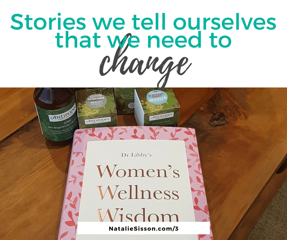 Stories we tell ourselves that need to change