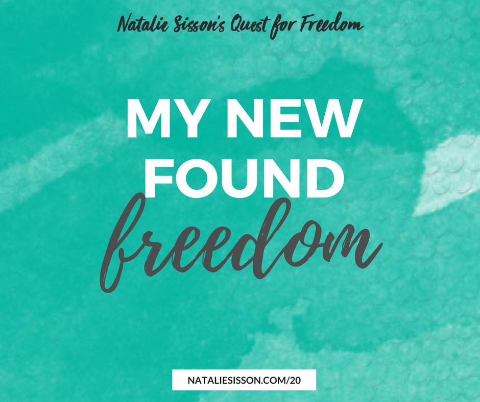 My New Found Freedom