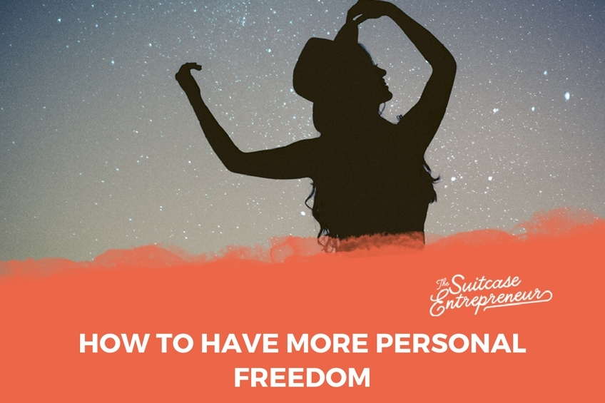 How To Have More Personal Freedom