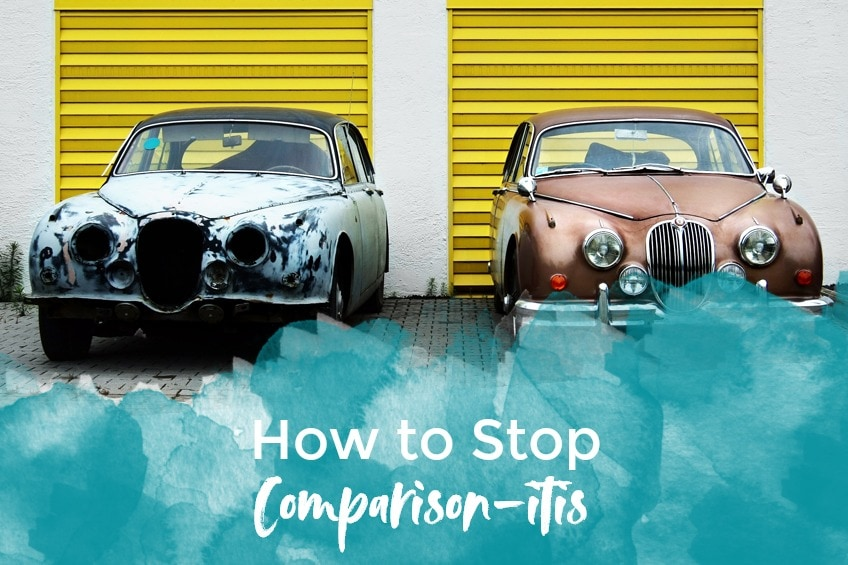 How to Stop Comparison-itis