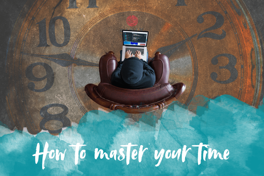 How to master your time