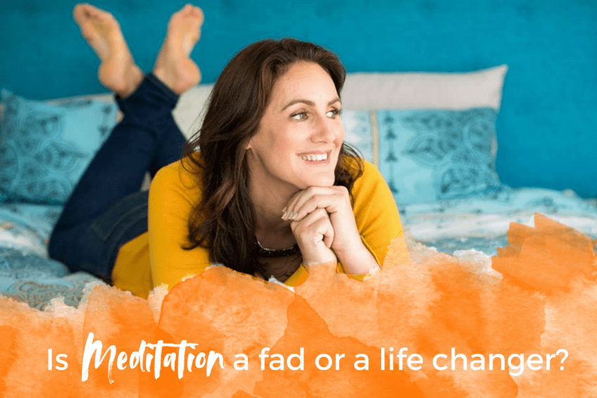 Is Meditation a Fad or a Life Changer?