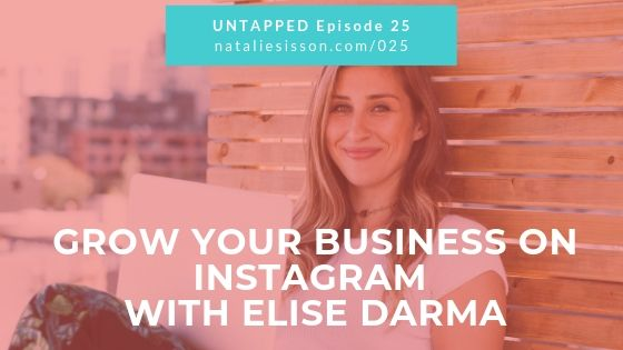 Grow Your Business on Instagram with Elise Darma
