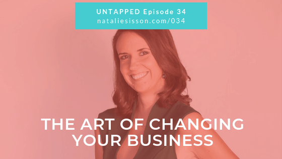 The Art of Changing Your Business with Julia Kelly