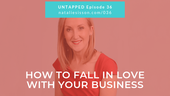 How to Fall in Love with Your Business