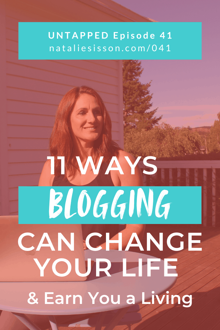 11 Ways Blogging Can Change Your Life & Earn You a Living