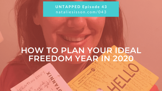 How to Plan Your Ideal Freedom Year in 2020