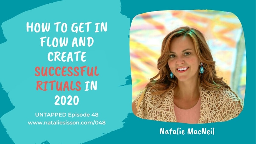 How to Get in Flow and Create Successful Rituals in 2020