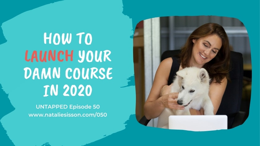 How to Launch Your Damn Course in 2020
