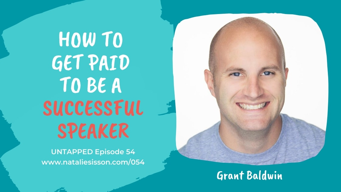 Eps 54: How to Get Paid to Be A Successful Speaker