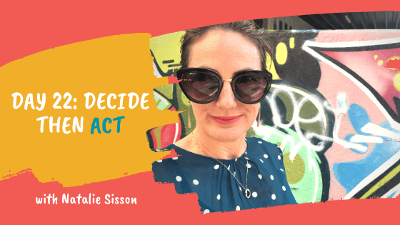 Day 22: Decide then Act