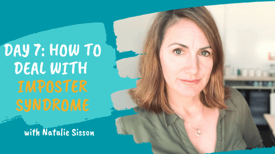 Day 7: How to Deal With Imposter Syndrome