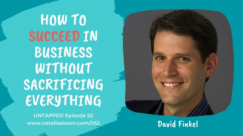 How to Succeed in Business without Sacrificing Everything