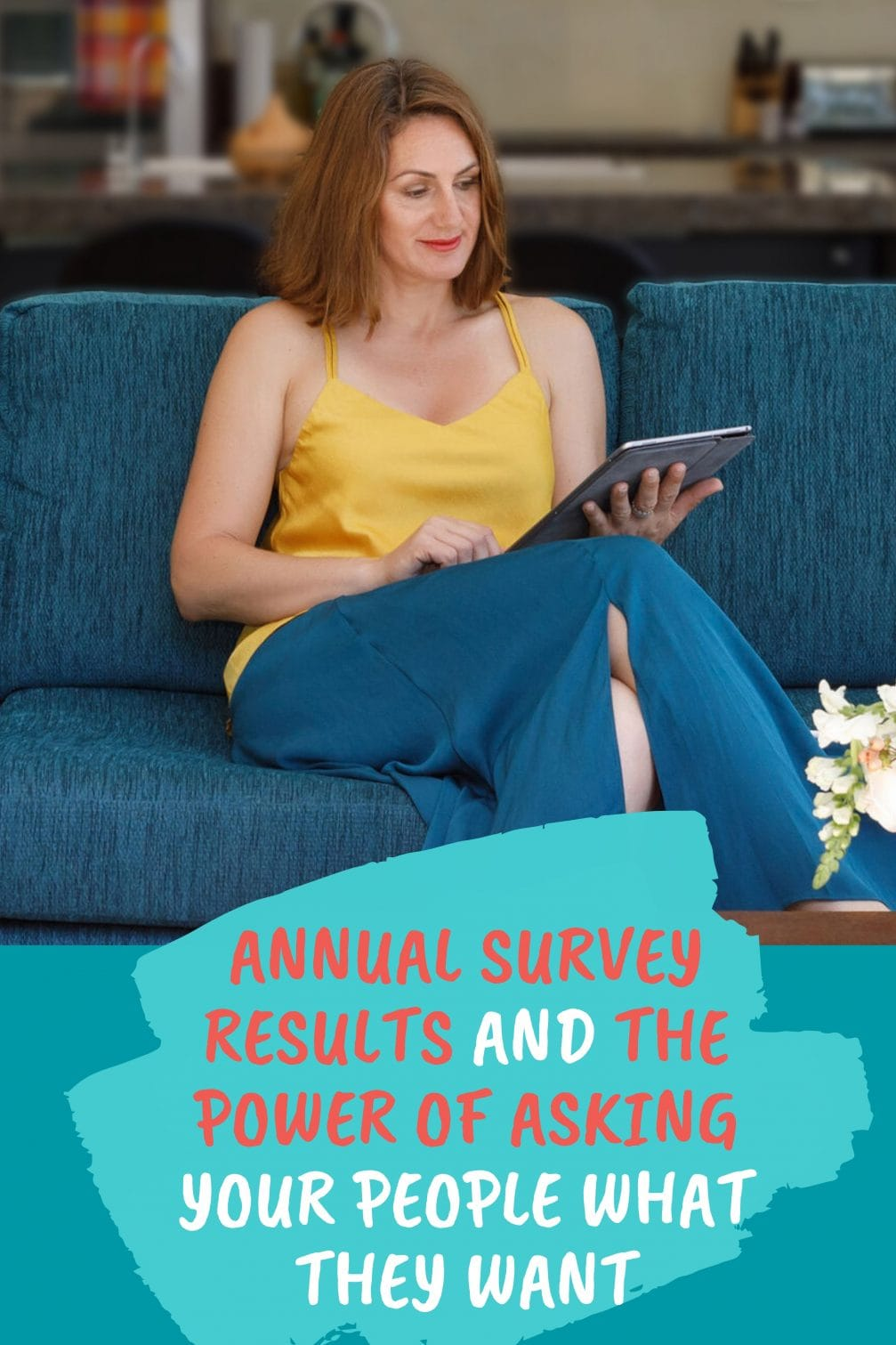 Annual Survey Results and the Power of Asking Your People What They Want