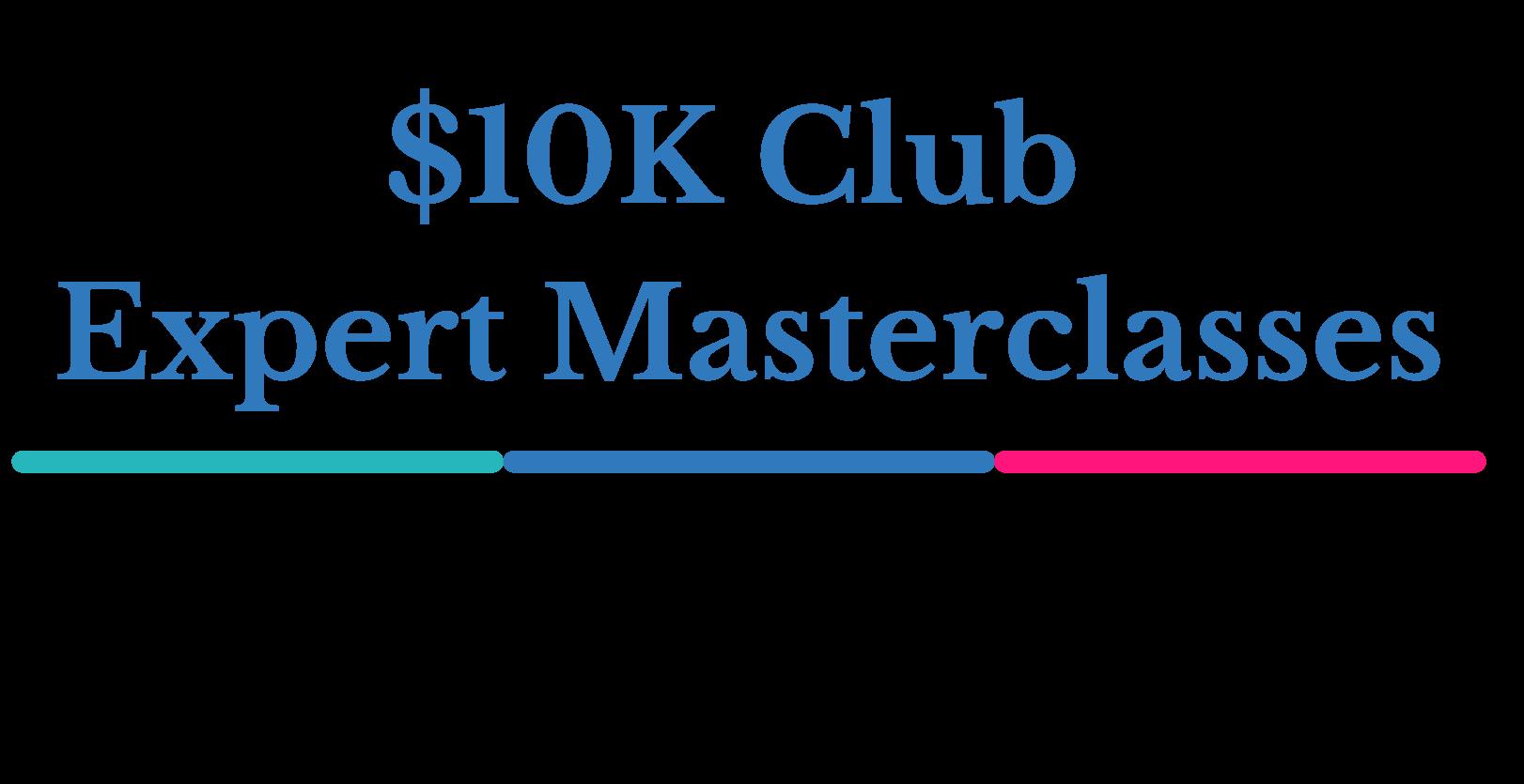 $10K Club Expert masterclassess Mock Up