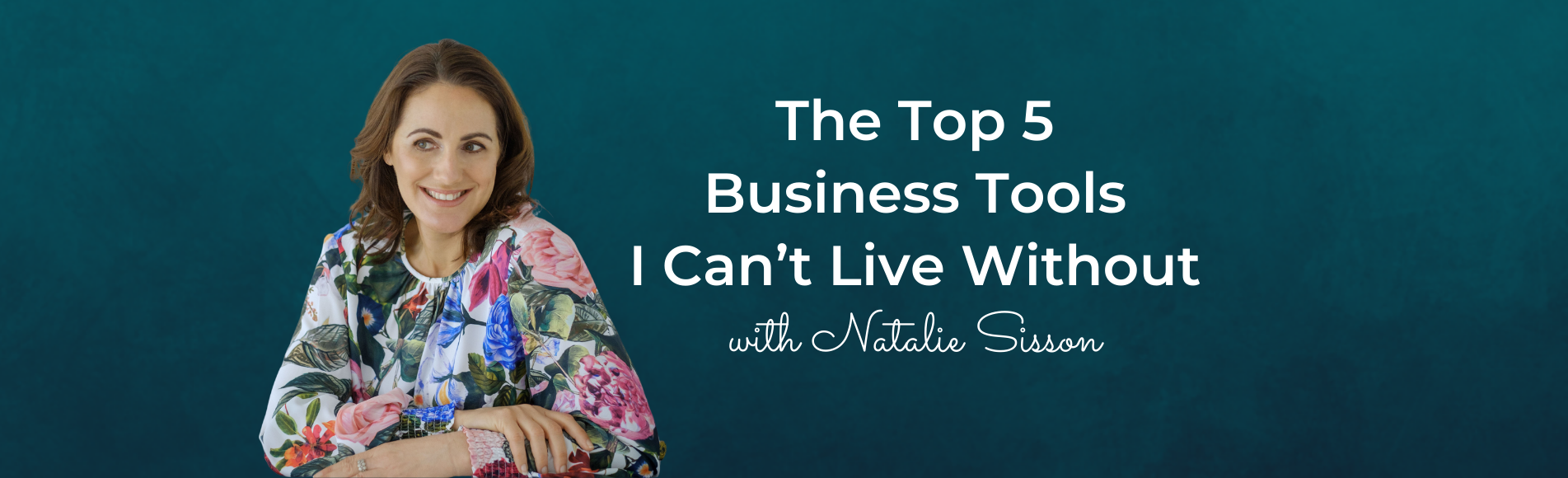 Eps 127: The Top 5 Business Tools I Can't Live Without