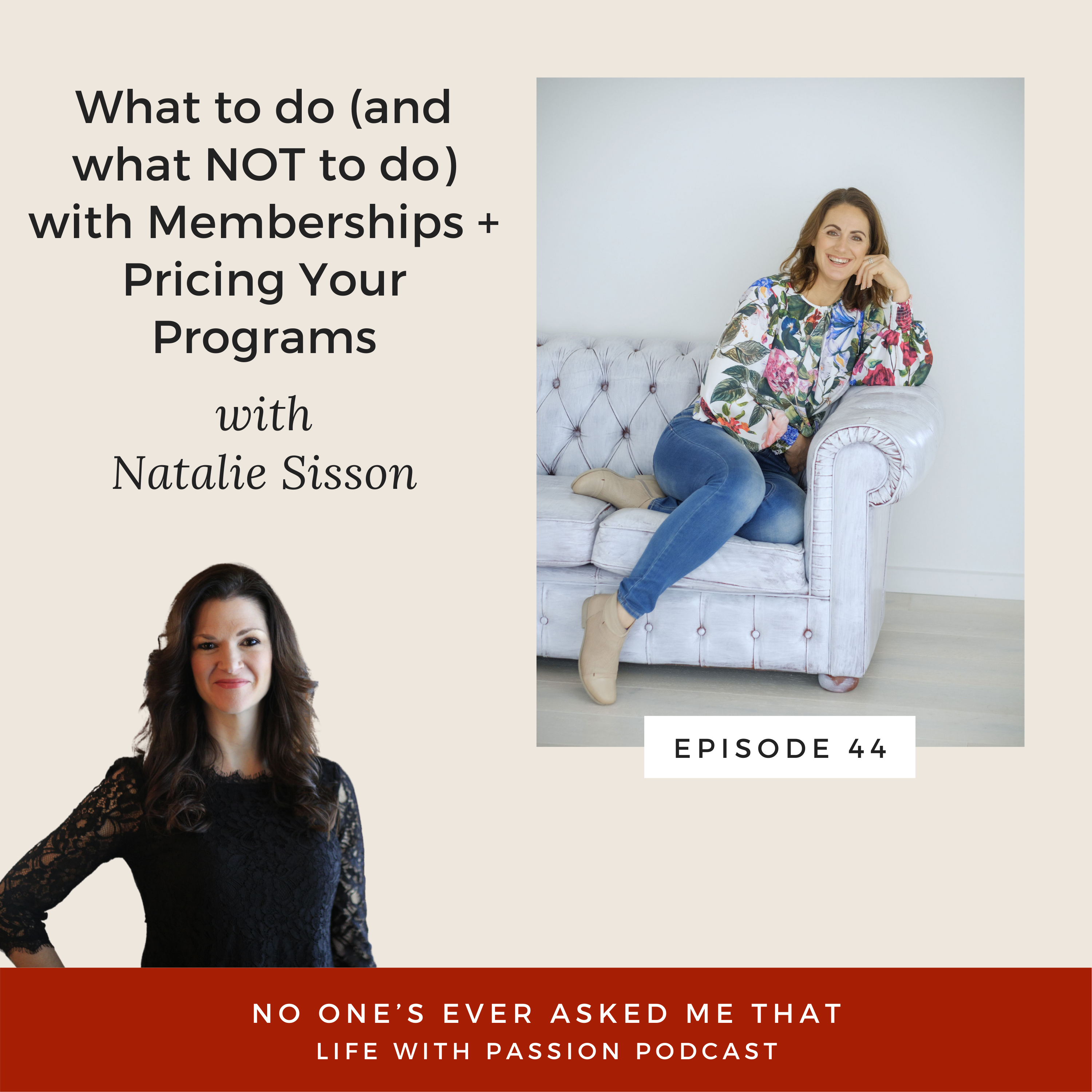 What to do (+ not do) with Memberships + Pricing Your Programs with Natalie Sisson