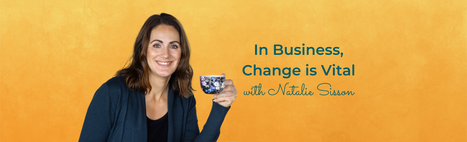 Eps 140: In Business, Change is Vital with an image of Natalie Sisson